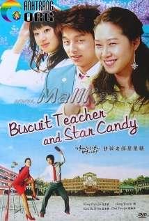 CC3B4-GiC3A1o-VC3A0-KE1BAB9o-BC3B4ng-GC3B2n-Biscuit-Teacher-And-Sugar-Candy-Hello-My-Teacher-2005