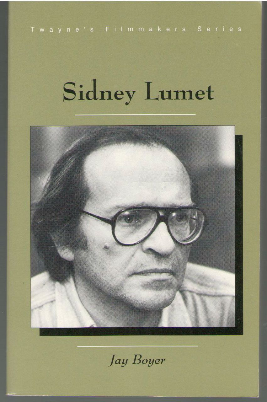 Filmmakers Series: Sidney Lumet, Boyer, Jay; Boyer, Jan