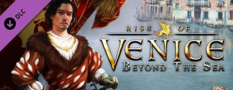 [PC] Rise of Venice - Beyond the Sea - FULL ITA