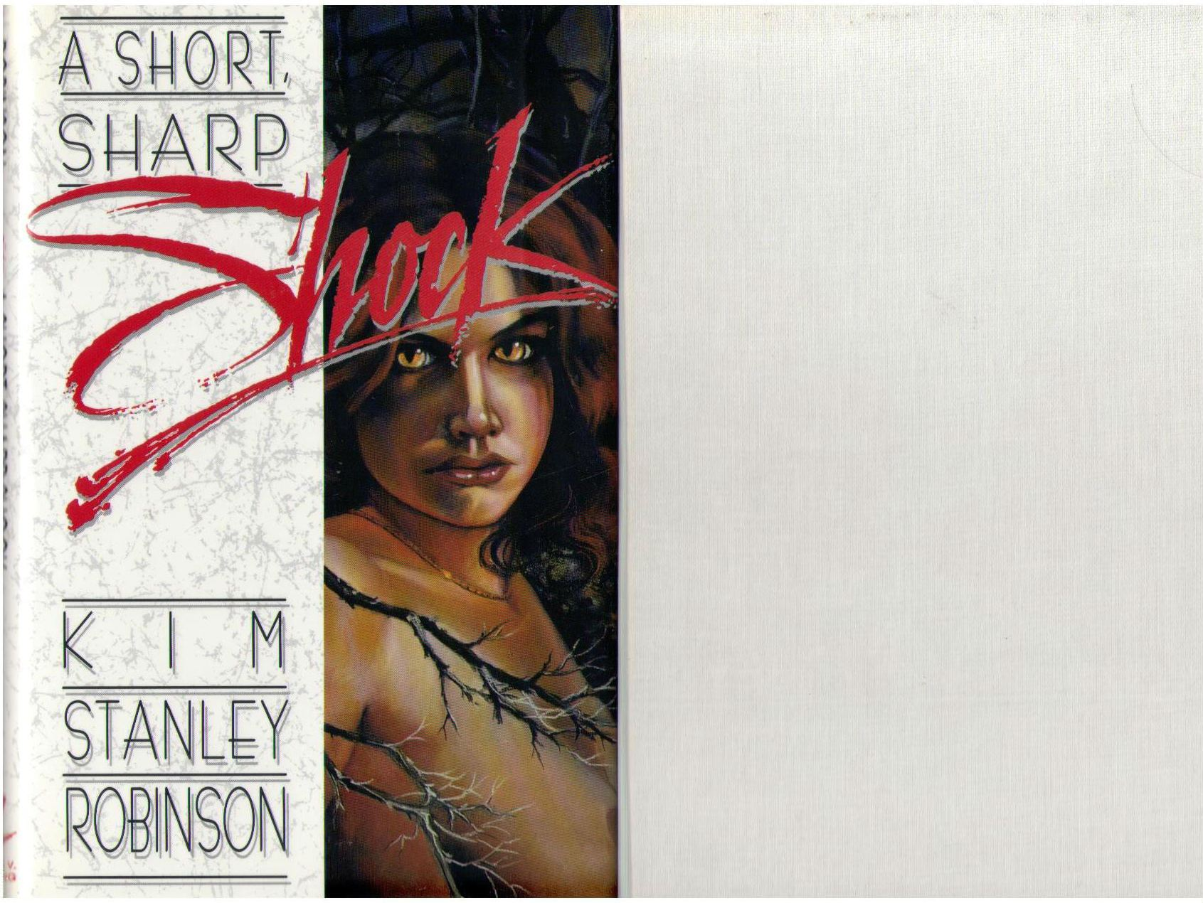 A Short, Sharp Shock, Robinson, Kim Stanley